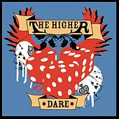 Dare by The Higher