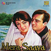 Mera Saaya by Various Artists