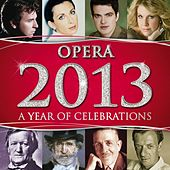 Opera 2013 by Various Artists