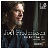 The Elfin Knight by Ensemble Phoenix Munich and Joel Frederiksen