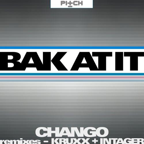 Bak At It by Chango
