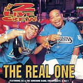 The Real One by 2 Live Crew