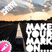 Make Your Mark On vol.1 by Various Artists