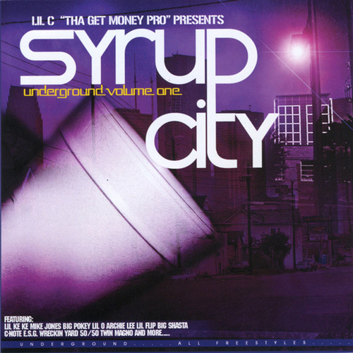 The Syrup City Compilation Volume 1 by Various Artists