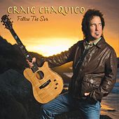 Follow The Sun by Craig Chaquico