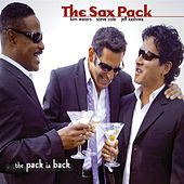 The Pack Is Back by The Sax Pack