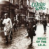 Rifles Of The I.R.A by The Wolfe Tones