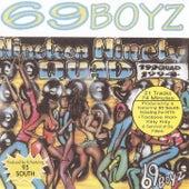Nineteen Ninety Quad by 69 Boyz