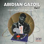 Abidjan Gazoil, Vol. 7 (Coupé décalé 2 fois Koraman) by Various Artists