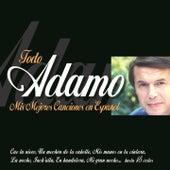 Adamo : Mis Mejores Canciones en Español by Adamo