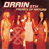 Freaks of Nature by Drain STH