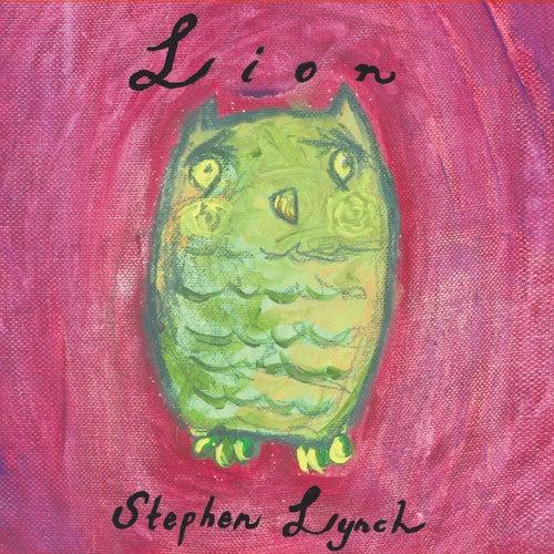Lion by Stephen Lynch