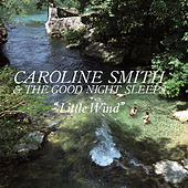 Little Wind by Caroline Smith and the Good Night Sleeps