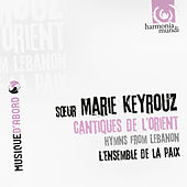 Hymns from Lebanon by Marie Keyrouz and Ensemble de la Paix