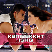 Kambakkht Ishq by Various Artists