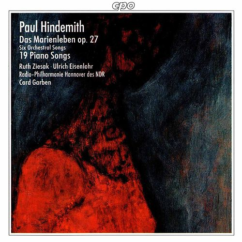 Hindemith: Orchestral Songs & Lieder by Ruth Ziesak