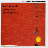 Hindemith: Orchestral Works, Vol. 6 by Melbourne Symphony Orchestra