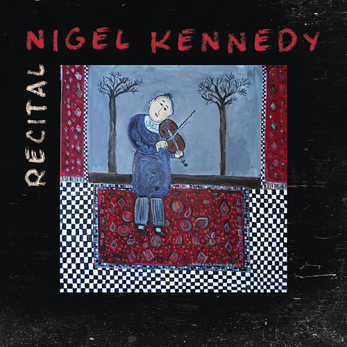 Recital by Nigel Kennedy