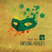 Unsung Heroes - Ep by Various Artists
