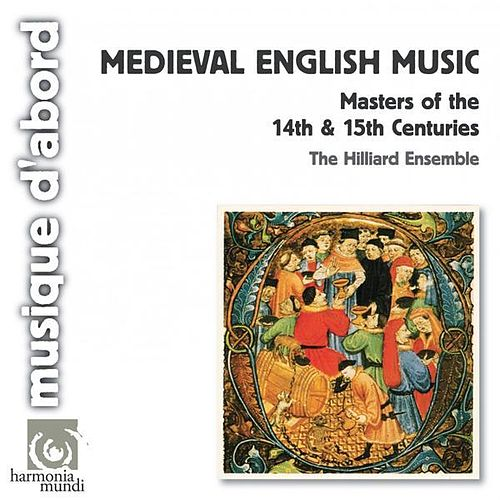Medieval English Music by The Hilliard Ensemble