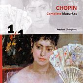 Chopin: Complete Mazurkas by Frederic Chiu