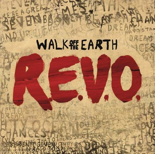 R.E.V.O. by Walk off the Earth