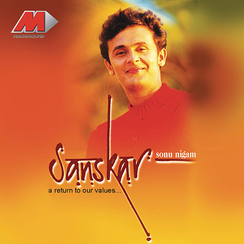Sanskar by Sonu Nigam