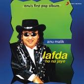 Lafda Ho No Jaye by Anu Malik