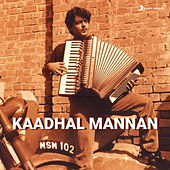 Kaadal Mannan by Various Artists