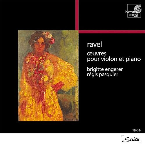 Ravel: Works for Violin and Piano by Brigitte Engerer and Régis Pasquier