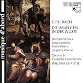 C.P.E. Bach: The Israelites in the Desert by Various Artists