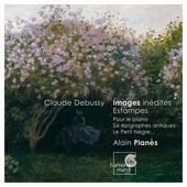 Debussy: Estampes, Pour le piano, Piano Works by Alain Planès