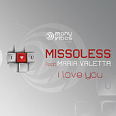 I Love You feat. Maria Valetta by Missoless