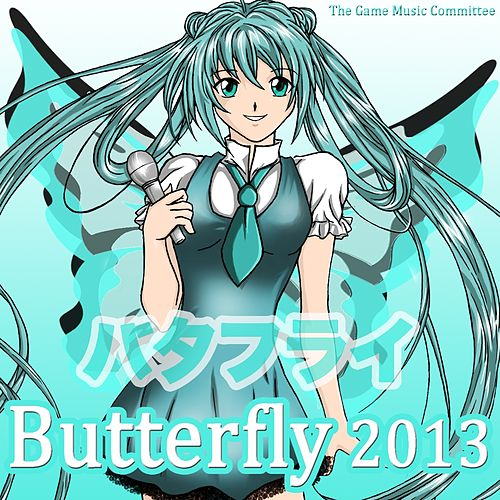 Butterfly 2013 by The Game Music Committee