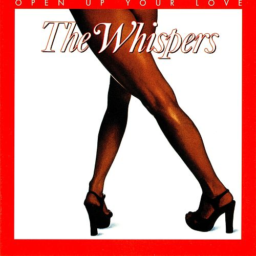 Open Up Your Love by The Whispers