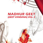 Madhur Geet Geet Hymns Vol - 2 by Various Artists