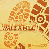 Walk A Mile by Cuebur