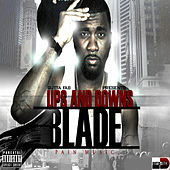 Ups and Downs - Pain Music (Gutta Fab Presents Blade) by Blade