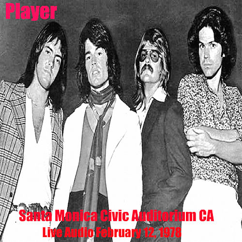 Player Live At Santa Monica, CA (Live) by Player