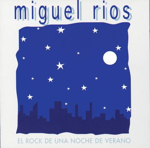 El Rock De una Noche De Verano by Miguel Rios