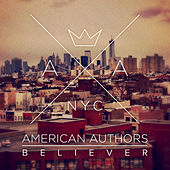 Believer by American Authors