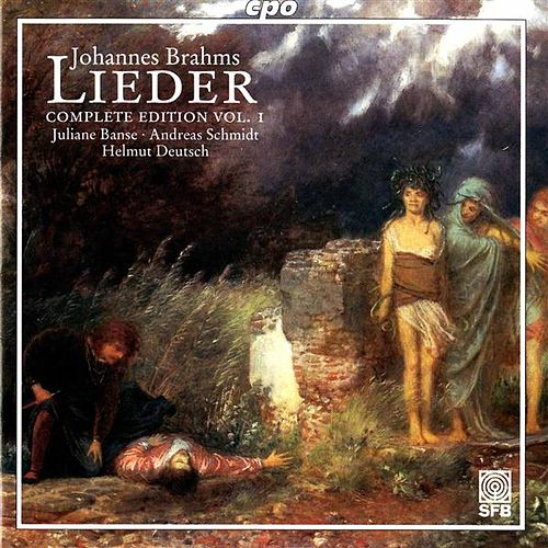 Brahms: Lieder (Complete Edition, Vol. 1) by Juliane Banse