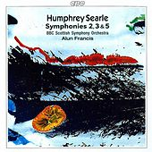 Searle: Symphonies 2, 3 & 5 by BBC Scottish Symphony Orchestra