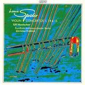 Spohr: Violin Concertos Nos. 1, 14 & 15 by Ulf Hoelscher