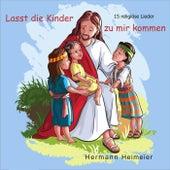 Lasst die Kinder zu mir kommen by Hermann Heimeier