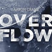 Overflow by Aaron Crane