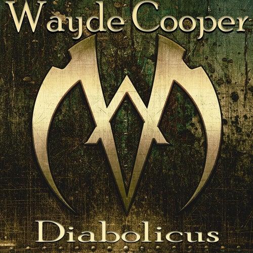 Diabolicus by Wayde Cooper