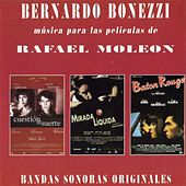 Música para Las Películas de Rafael Moleón (Original Motion Picture Soundtrack) by Bernardo Bonezzi
