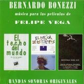 Música para Las Películas de Felipe Vega (Original Motion Picture Soundtrack) by Bernardo Bonezzi