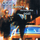 Journey Through The Past by CCCP